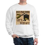 Pick Your Speed Sweatshirt
