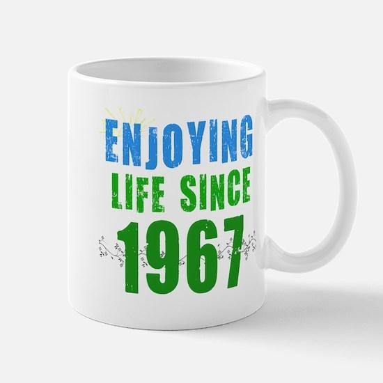 Enjoying Life Since 1967 Mug