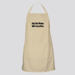 Only real women wrestle BBQ Apron