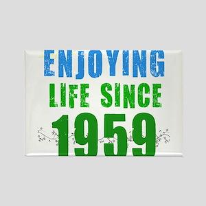 Enjoying Life Since 1959 Rectangle Magnet
