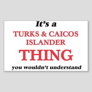It's a Turks & Caicos Islander thi Sticker