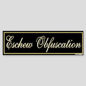 Eschew Obfucation II Bumper Sticker