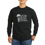 Cancer Poem Long Sleeve Dark T-Shirt