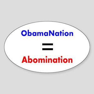ObamaNation/Abomination Oval Sticker
