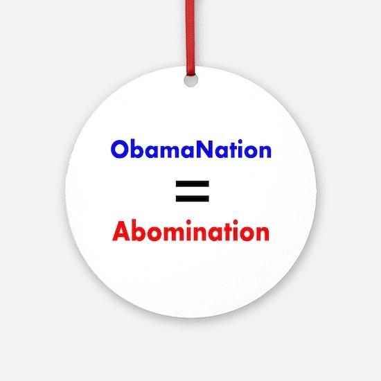 ObamaNation/Abomination Ornament (Round)