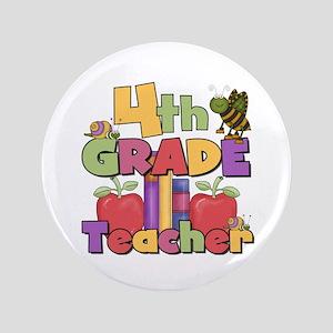 """4th Grade Teacher 3.5"""" Button"""