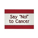 Say No to Cancer Rectangle Magnet (10 pack)