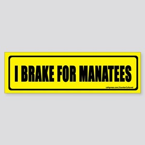 I brake for manatees. Bumper Sticker
