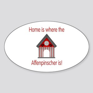 Home is where the Affenpinscher is Oval Sticker
