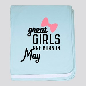 Great Girls are born in May Ch67g baby blanket