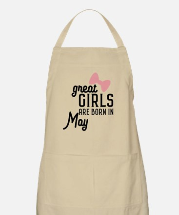 Great Girls are born in May Ch67g Light Apron