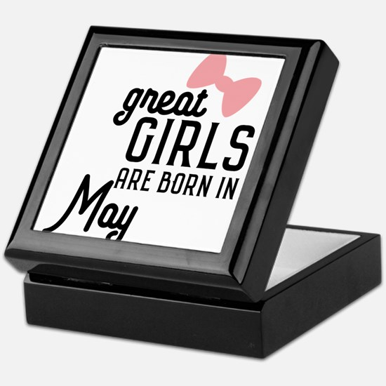 Great Girls are born in May Ch67g Keepsake Box