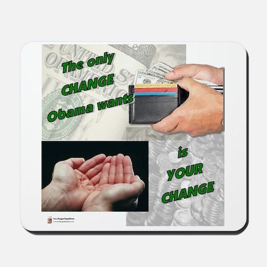 Obama wants change Mousepad