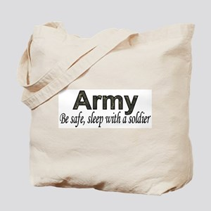 Be Safe (Army) Tote Bag