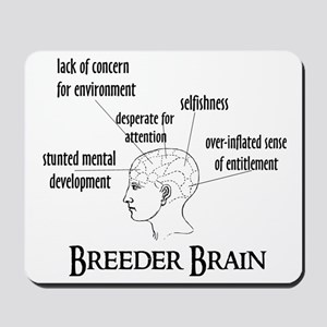 Breeder Brain Mousepad