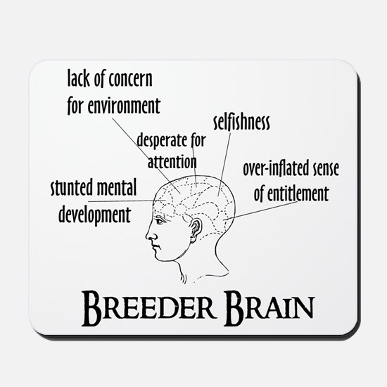 Breeder Brain Mousepad