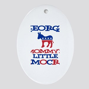 George - Mommy's Democrat Oval Ornament