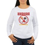 Get Out Of the United Nations Women's Long Sleeve