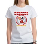 Get Out Of the United Nations Women's T-Shirt