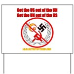 Get Out Of the United Nations Yard Sign