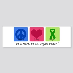 Peace Love Support Bumper Sticker