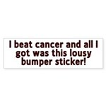 Cancer - Lousy T-Shirt Bumper Sticker (10 pk)