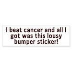 Cancer - Lousy T-Shirt Bumper Sticker (50 pk)