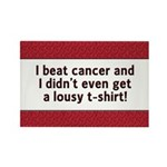 Cancer - Lousy T-Shirt Rectangle Magnet (100 pack)