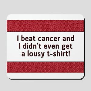 Cancer - Lousy T-Shirt Mousepad