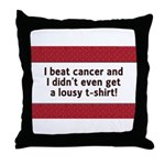 Cancer - Lousy T-Shirt Throw Pillow