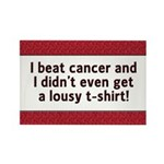 Cancer - Lousy T-Shirt Rectangle Magnet (10 pack)