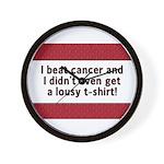 Cancer - Lousy T-Shirt Wall Clock