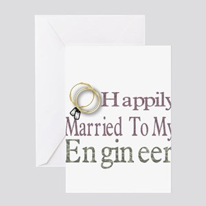 happily married to my engineer Greeting Card
