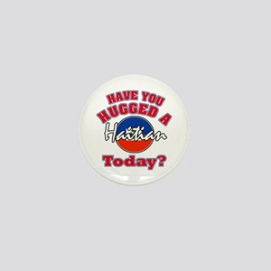 Have you hugged a Haitian today? Mini Button
