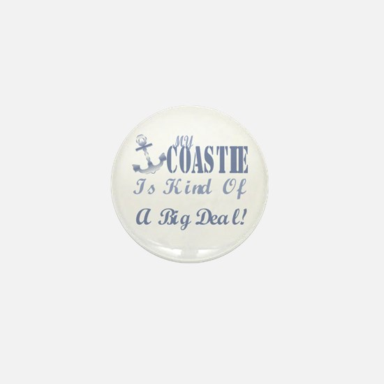 my coastie is kind of a big deal. Mini Button