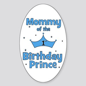 Mommy of the 1st Birthday Pri Oval Sticker