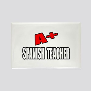 """A+ Spanish Teacher"" Rectangle Magnet"