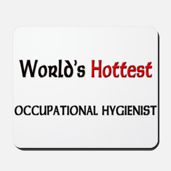 World's Hottest Occupational Hygienist Mousepad