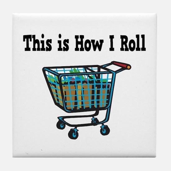 How I Roll (Shopping Cart) Tile Coaster