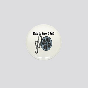 How I Roll (Movie Film) Mini Button