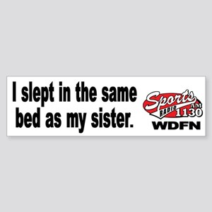 "WDFN ""Slept With Sister"" White Sticker"