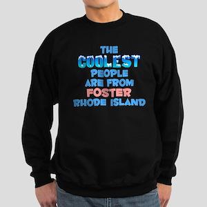 Coolest: Foster, RI Sweatshirt