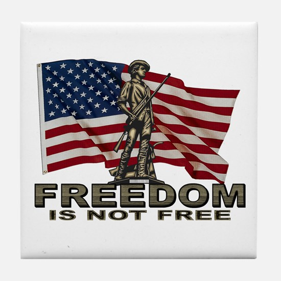FREEDOM NOT FREE Tile Coaster