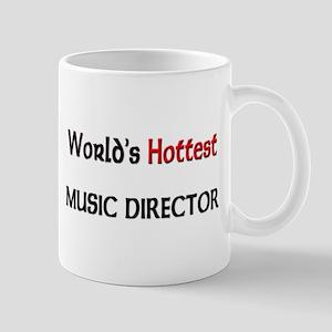 World's Hottest Music Director Mug