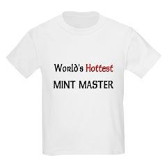 World's Hottest Mint Master T-Shirt