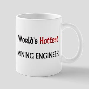 World's Hottest Mining Engineer Mug