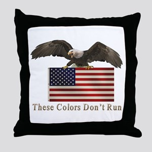These Colors Don't Run Throw Pillow