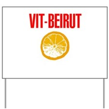 Vit-Beirut | Yard Sign