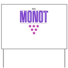 Rue Monot | Yard Sign