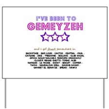 Been to Gemeyzeh | Yard Sign
